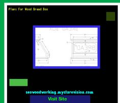 Plans For Wood Bread Box 200803 - Woodworking Plans and Projects!