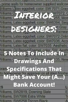Interior Designers 5 Notes To Include In Drawings And Specifications That Might Save Your