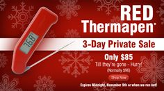 ThermoWorks is discounting Red Thermapens by $11. Available while supplies last. You must place your order through this private sale landing page. The regular product page will not show the disc...