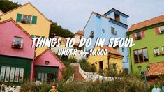 Afraid of breaking the bank when visiting Seoul? Here are 15 cheap things to do in Seoul, South Korea that you can try for under S$12!