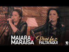 Maiara e Maraisa - Você Faz Falta Aqui (Vídeo Oficial) - YouTube