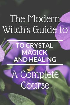 The Modern Witch's Guide to Crystal Magick and Healing - A Complete Course With this course you'll learn how to use crystals and crystal meanings for both healing and magick. Crystal Uses, Crystal Magic, Crystal Grid, Chakra Crystals, Crystals And Gemstones, Stones And Crystals, Paz Mental, Witchcraft For Beginners, Modern Witch
