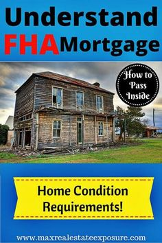 How FHA Mortgages Can Create a Problem For Home Sellers. Understand That Homes Have to Be in a Certain Condition to Be Accepted For FHA Loans: http://www.maxrealestateexposure.com/how-fha-loans-can-be-problematic-for-home-sellers/