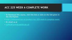 ACC 225 WEEK 6 COMPLETE WORK 2