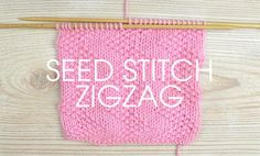 We love this week's Stitch of the Week and it's one knitters of all levels can give a go. The Seed Stitch Zigzag uses the basic knit and purl stitches to create a beautiful design that is great for newbie knitters to expand their skills on and experienced knitters to add an intricate design to their work with simple skills.  Seed Stitch Zigzag This stitch is worked over a multiple of 10 stitches. 10 rows form the pattern. 1st row (RS): * K2, (P1, K1) twice, P1, rep from * to end. 2nd...