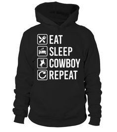 cowboy eat sleep repeat   horse unicon  #horse