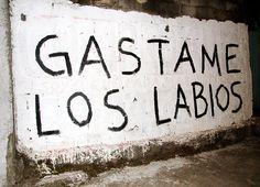 gastame los labios  #accion #lavidaesarte