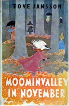 """Tove Jansson, """"Moominvalley in November"""" 1st edition, 1971."""