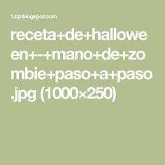 receta+de+halloween+-+mano+de+zombie+paso+a+paso.jpg (1000×250)