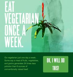 ow.ly/albdk Eat vegetarian once a week! Quite a simple pledge