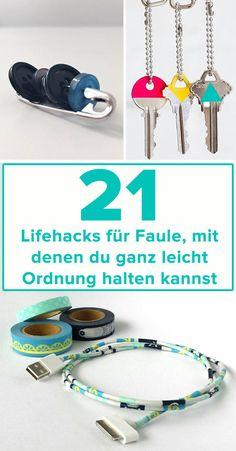 21 Lifehacks für Faule, mit denen du ganz leicht Ordnung in dein Leben bringen kannst
