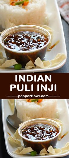 'Puli Inji' is your choice recipe which you have to give it a shot today. 'Puli Inji' literally means tamarind ginger. | pepperbowl.com via @pepperbowl