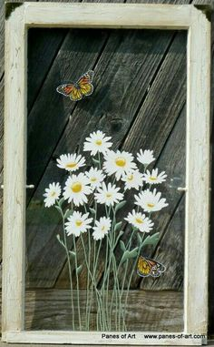 Panes of Art by Michele L. Mueller Window Pane Art www.panes-of Painted Window Screens, Window Pane Art, Window Frames, Old Window Crafts, Painting On Glass Windows, Painting On Screens, Old Wooden Doors, Old Windows, Arte Popular