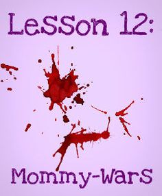 The Stir-Lesson 12: Working Moms vs. Stay-at-Home Moms -- Worst Cage Match Ever