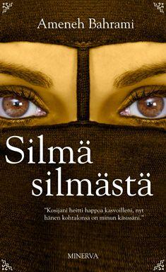 Ameneh Bahrami: Silmä silmästä