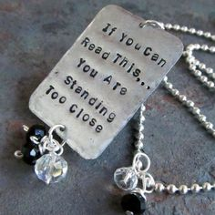 There is nothing better to wear around your neck