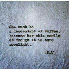 Moonlight Pretty Words, Beautiful Words, Quotes To Live By, Me Quotes, Qoutes, Crazy Quotes, Random Quotes, She Wolf, Wolf Girl