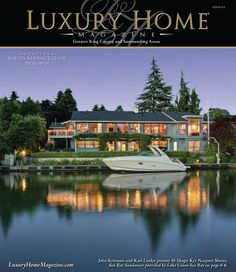 Luxury Home Magazine of Seattle Issue 8.4 has just been released! Front cover photography by Paul Gjording
