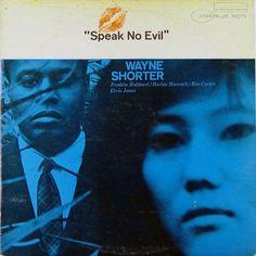 "Wayne Shorter: Speak No Evil. Blue Note 4194   12"" LP 1965. Design and photo: Reid Miles"