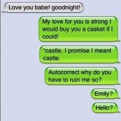 25 Funny Auto Correct Fails  We've selected the 25 funniest Auto Correct Fails of 2012. The more you read, the funnier it gets.