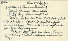 I have been making this recipe for over 30 yrs.  it is another recipe that i got when i married.  We call it Apricot Chicken or No Time to Cook Sweet and Sour Chicken.  The 2nd name is very unusual.  It was the name atop this recipe in a cookbook a dear friend gave me yrs ago for my birthday!  CK OUT THE BOARDS from when thence came.  You will LOVE them!  :) yesterdish.com » Gretchen's Great Chicken