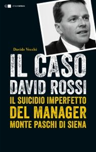 Il caso David Rossi by Davide Vecchi - Digitall Media David, Siena, Ebook Pdf, Ebooks, Apps, Movie Posters, Free, Products, Film Poster