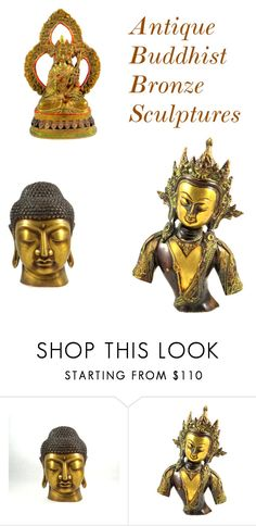 """""""Antique Bronze Buddhist Sculptures"""" by elizabellavintage ❤ liked on Polyvore featuring interior, interiors, interior design, home, home decor, interior decorating, antique, polyvorecontest and Buddhism"""