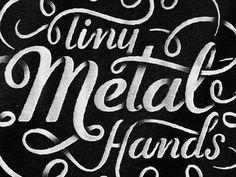 Tiny Metal Hands