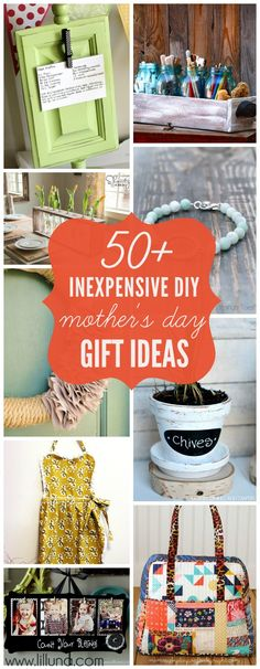 LOTS of fun ideas! -- 50+ Inexpensive Gift Ideas for Mother's Day from @Kristyn {lilluna.com} | DIY Mother's Day Gifts