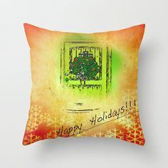 Happy Holidays  Throw Pillow by Loosso - $20.00