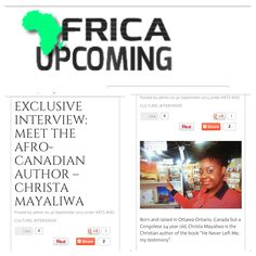 AfricaUpcoming Article on me :-) Never Leave Me, Ottawa Ontario, Christian Girls, Good People, Author, Writers