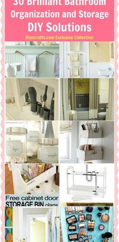 30 Brilliant Bathroom Organization and Storage DIY Solutions –...