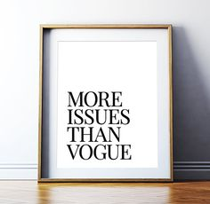 More Issues Than Vogue Printable Poster – Fashion Art Typography Print Fashion Print Home Decor Fashionista Bedroom Decor *DIGITAL DOWNLOAD*