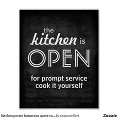 kitchen poster humorous quote cook it yourself #poster #quote #kitchendecor
