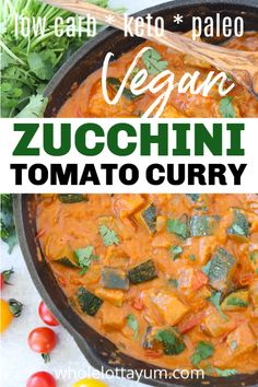 A 30 min vegan curry recipe with zucchini and fresh tomatoes. Not only is it a one dish meal, this easy vegan dinner recipe is paleo, low carb, gluten free and a keto curry too! Vegan Zucchini Recipes, Vegan Baking Recipes, Low Carb Vegetarian Recipes, Paleo, Vegan Dinner Recipes, Curry Recipes, Vegan Dinners, Zucchini Curry, Zucchini Quiche