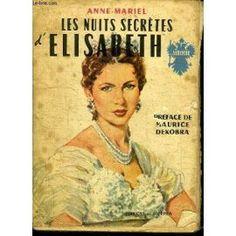 Les Nuits Secretes D'elisabeth de ANNE-MARIEL