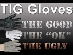 TIG Gloves: Choosing the Best Pair | TIG Time