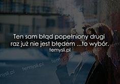 TeMysli.pl - Inspirujące myśli, cytaty, demotywatory, teksty, ekartki, sentencje Important Quotes, Life Is Beautiful, Self Improvement, Motto, Peace And Love, Personal Development, Quotations, Sad, Relationship