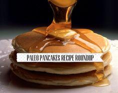 Paleo Pancakes Recipe Roundup | Easily Paleo #paleo #glutenfree #grainfree #soyfree #dairyfree #pancakes