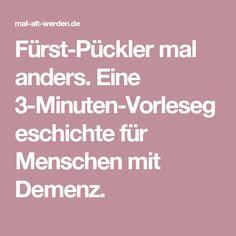 Fürst-Pückler mal anders. Eine 3-Minuten-Vorlesegeschichte für Menschen mit Demenz.
