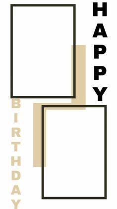 Happy Birthday Posters, Happy Birthday Frame, Happy Birthday Wallpaper, Birthday Frames, Creative Instagram Photo Ideas, Photo Instagram, Instagram And Snapchat, Instagram Story Ideas, Birthday Captions Instagram