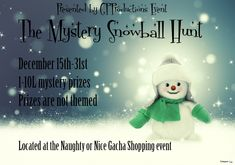 The Mystery Snowball Hunt