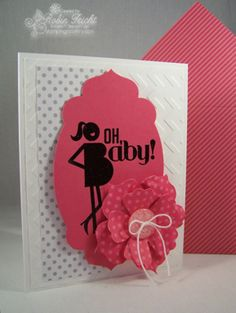 Oh Baby It's a Girl Card  Oh, Baby! Stampin' Up! Single Stamp  www.stampingcountry.com  Where Creativity Blooms