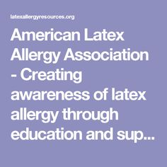 a summary of the characteristics of latex allergies It looks like you've lost connection to our server please check your internet connection or reload this page.