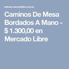 Caminos De Mesa Bordados A Mano - $ 1.300,00 en Mercado Libre
