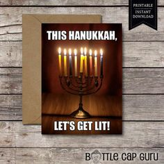 Printable Funny Card / This Hanukkah, Let's Get Lit! / Chanukah Hannukah Party Alcohol Drunk Wine Weed Humor Jewish Menorah DIGITAL DOWNLOAD