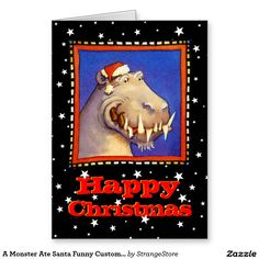 A Monster Ate Santa Funny Custom Christmas Greeting Card