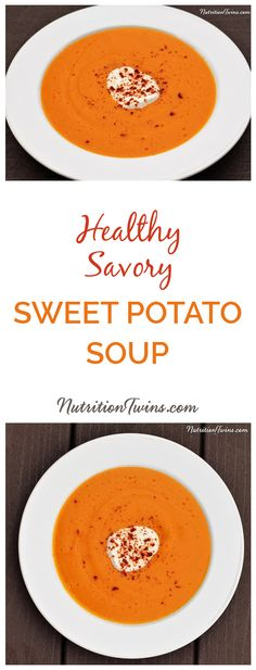 Savory Sweet Potato Soup   Super Satisfying with 21 Grams of Protein and Only 270 Calories   Delicious Way to Get Your Veggies!   Healthy Soup!   For MORE RECIPES, fitness & nutrition tips please SIGN UP for our FREE NEWSLETTER www.NutritionTwins.com and please check out our 21-Day Body Reboot