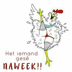 Happy Weekend, Happy Friday, Goeie More, Afrikaans Quotes, Good Morning Quotes, Wisdom Quotes, Birthday Wishes, Funny Quotes, Humor Quotes