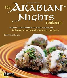 The Arabian Nights Cookbook: From Lamb Kebabs to Baba Ghanouj, Delicious Homestyle Arabian Cooking by Habeeb Salloum Farali Recipes, Gourmet Recipes, Healthy Recipes, Fast Recipes, Healthy Meals, Kitchen Recipes, Lamb Kebabs, Potato Cakes, Middle Eastern Recipes